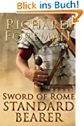 Sword of Rome: Standard Bearer (English Edition)