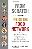 "Allen Salkin ""From Scratch: Inside the Food Network"" (Putnam, 2013)"