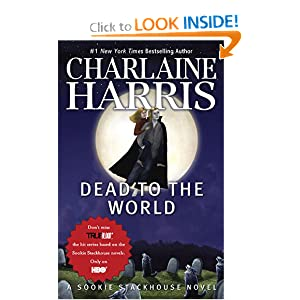 Dead to the World (Original MM Art): A Sookie Stackhouse Novel (Sookie Stackhouse/True Blood)