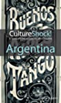 CultureShock! Argentina (Culture Shock!)
