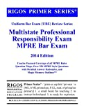 img - for Rigos Primer Series Uniform Bar Exam (UBE) MPRE Review: 2013-2014 Edition book / textbook / text book
