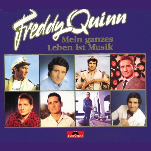 FREDDY QUINN - Mein Ganzes Leben Ist Musik - 3 Disc Set - Zortam Music