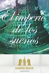 El imperio de los sueños (Spanish Edition)
