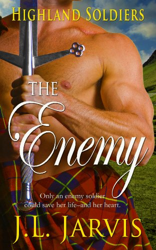 Highland Soldiers: The Enemy by J.L. Jarvis