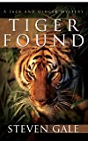 img - for Tiger Found: A Jack and Ginger Mystery book / textbook / text book