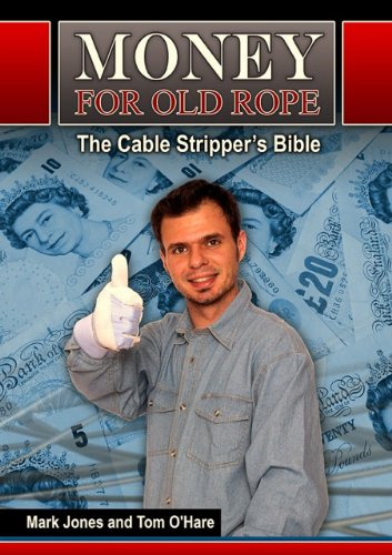 Money for Old Rope- The Cable Stripper's Bible: How to make money recycling scrap copper wire and cable (Make Money Recycling compare prices)