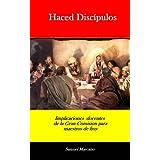 Haced Discipulos