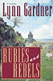 img - for Rubies and Rebels book / textbook / text book