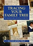 img - for Tracing Your Family Tree: The Comprehensive Guide to Discovering Your Family History (Genealogy) by Jean A. Cole (2003-01-06) book / textbook / text book