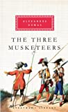 Alexandre Dumas The Three Musketeers (Everyman's Library (Cloth))