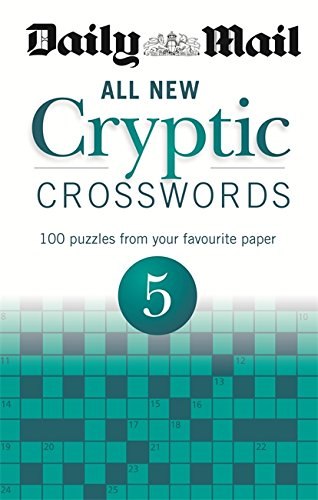 Daily Mail: All New Cryptic Crosswords 5 (The Daily Mail Puzzle Books)