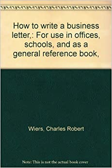 How To Write A Business Letter For Use In Offices