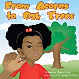 img - for From Acorns To Oak Trees (Girl) book / textbook / text book
