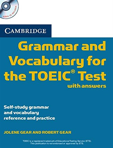 Cambridge Grammar and Vocabulary for the TOEIC Test with Answers and Audio CDs (2) (Book & Audio CD)