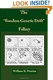 "The ""Random Genetic Drift"" Fallacy"