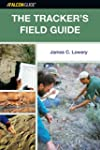 The Tracker's Field Guide: A Comprehe...