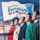 Everything To Everyone (Internet Album)