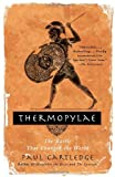 Thermopylae: The Battle That Changed the World (Vintage) (1400079187) by Cartledge, Paul