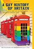img - for A Gay History of Britain: Love and Sex Between Men Since the Middle Ages by Matt Cook (2007-06-30) book / textbook / text book