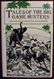 img - for Tales of the Big Game Hunters book / textbook / text book