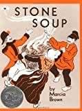 Stone Soup (Aladdin Picture Books) (0689711034) by Brown, Marcia