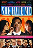 She Hate Me [DVD] [2004] [Region 1] [US Import] [NTSC]