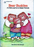 img - for Bear Buddies: A Child Learns to Make Friends (Bear Hugs) book / textbook / text book