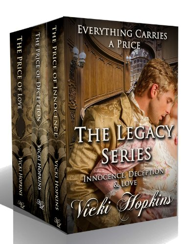 Vicki Hopkins - The Legacy Series (Boxed Set Books 1, 2 and 3)