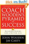 Coach Wooden's Pyramid of Success: Bu...