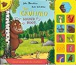 Julia Donaldson [The Gruffalo Sound Book] [by: Julia Donaldson]