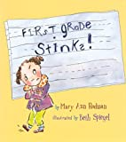 img - for By Mary Ann Rodman First Grade Stinks! book / textbook / text book