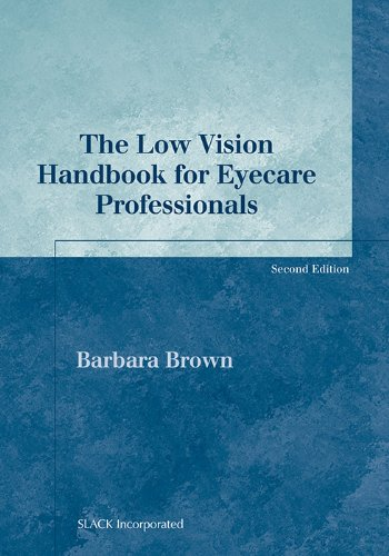 The Low Vision Handbook For Eyecare Professionals (Basic Bookshelf For Eyecare Professionals)