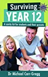 img - for Surviving Year 12 Second edition book / textbook / text book