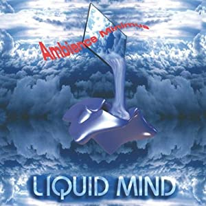 Liquid Mind - Ambience Minimus (1995)