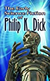 The Early Science Fiction of Philip K. Dick (Dover Books on Literature & Drama)