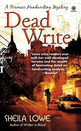 Book: Dead Write - A Forensic Handwriting Mystery by Sheila Lowe
