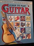 Learn to Play Guitar (Usborne Music Guides)