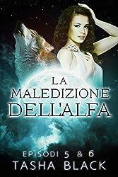 La Maledizione Dellalfa- Episodi 5 & 6 (Italian Edition)