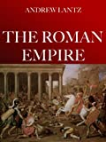Emperors And Barbarians: The Story Of The Roman Empire (2015 Version)