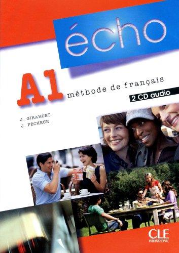 Echo (Nouvelle Version): CD-Audio Pour LA Classe A1 (2) (French Edition) (Audio CD)