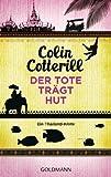 Der Tote tr�gt Hut - Jimm Juree 1: Ein Thailand-Krimi (Die Jimm Juree-Romane)
