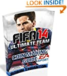 FIFA 14 Ultimate Team Coin Making Guide