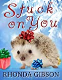 Stuck On You (A Christmas Novella)