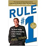 Rule #1: The Simple Strategy for Successful Investing in Only 15 Minutes a Week! ~ Phil Town