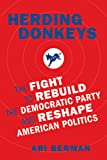 Image of Herding Donkeys: The Fight to Rebuild the Democratic Party and Reshape American Politics