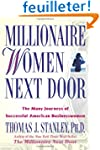 Millionaire Women Next Door: The Many...
