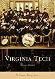 img - for Virginia Tech (VA) (College History Series) book / textbook / text book
