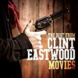 The Best From Clint Eastwood Movies