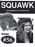 img - for SQUAWK the Magazine of the Naked City Coffeehouse. Issue 56. September 1995. (Squawk Magazine) book / textbook / text book