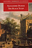 img - for The Black Tulip (Oxford World's Classics) book / textbook / text book